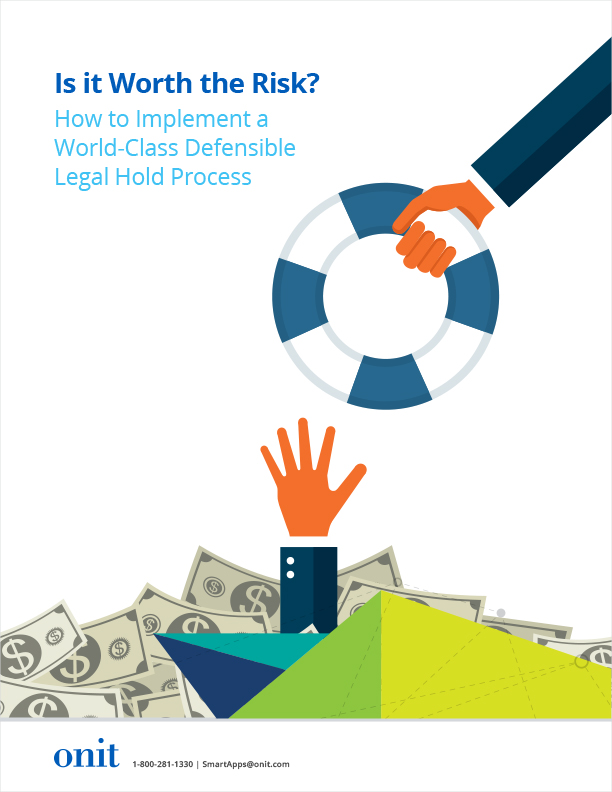 Is it Worth the Risk? How to Implement a World-Class Defensible Legal Hold Process