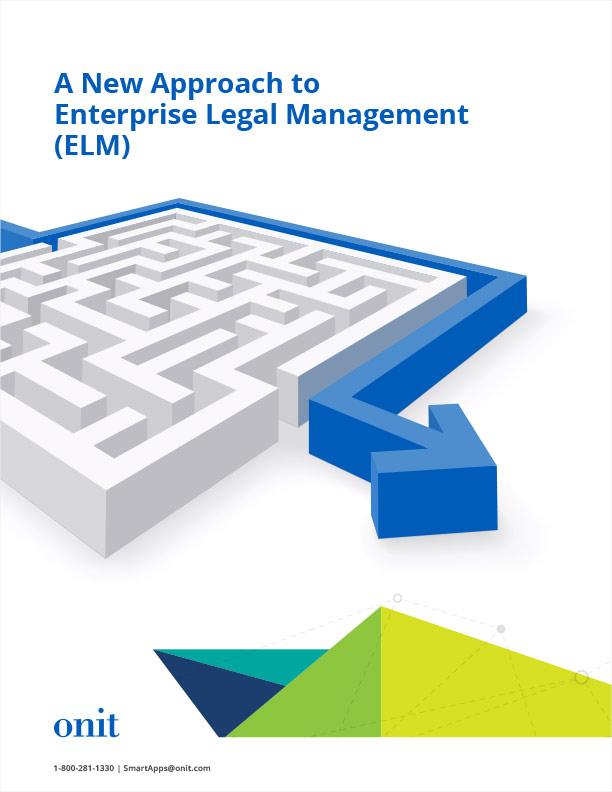 A New Approach to Enterprise Legal Management (ELM)