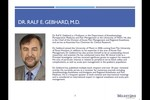Key Opinion Leader Interview: Dr. Ralf E. Gebhard M.D.